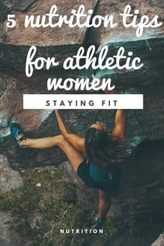 5 Nutrition Tips for Athletic Women Who Work Out 1